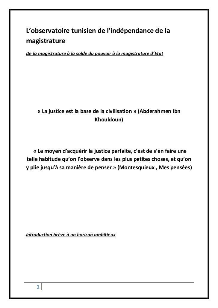 L'observatoire tunisien de l'indépendance de lamagistratureDe la magistrature à la solde du pouvoir à la magistrature d'Et...