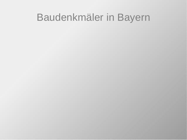 Baudenkmäler in Bayern
