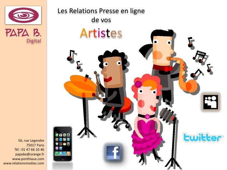 Les Relations Presse en ligne                                         de vos PAPADigital.        b                        ...