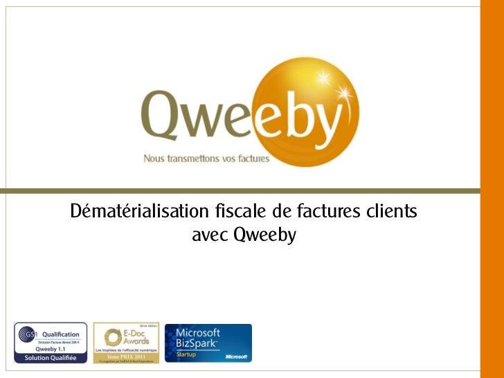 Dématérialisation fiscale de factures clients               avec Qweeby