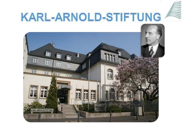 Präsentation der Karl-Arnold-Stiftung
