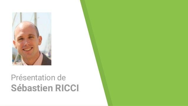 Présentation de Sébastien RICCI