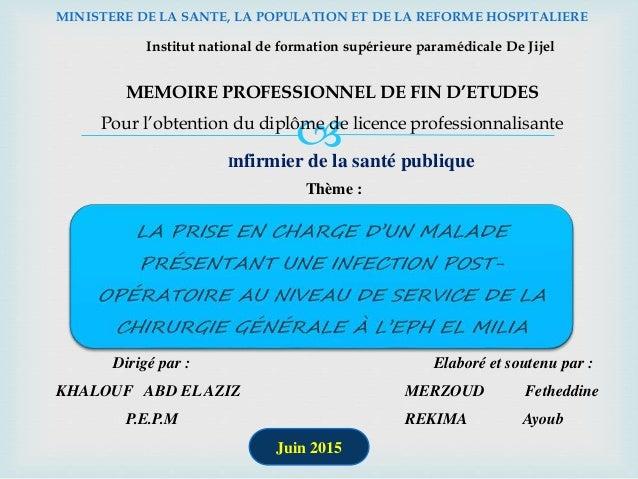  MINISTERE DE LA SANTE, LA POPULATION ET DE LA REFORME HOSPITALIERE MEMOIRE PROFESSIONNEL DE FIN D'ETUDES Pour l'obtentio...