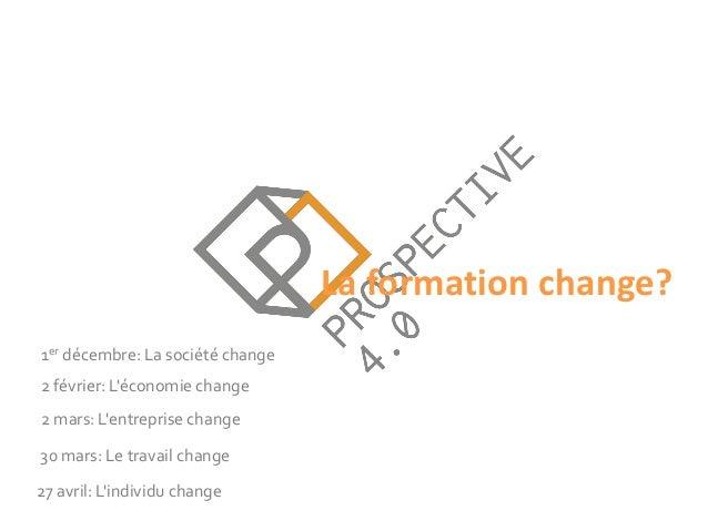 Diapositives de la soirée La Société Change Slide 3