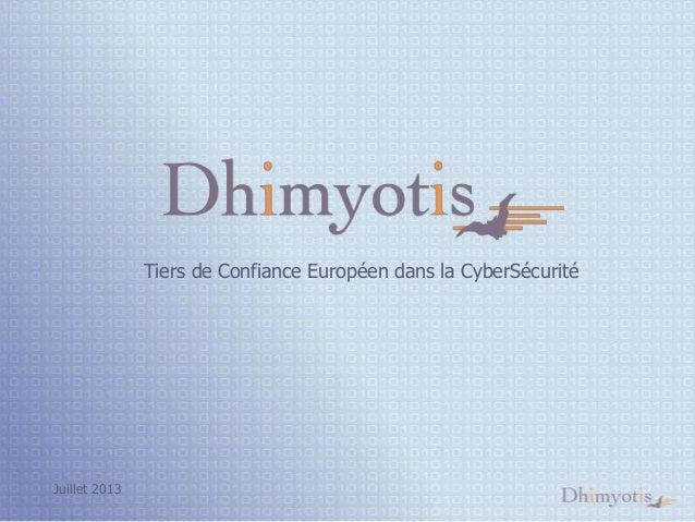 Tiers de Confiance Européen dans la CyberSécurité  Juillet 2013
