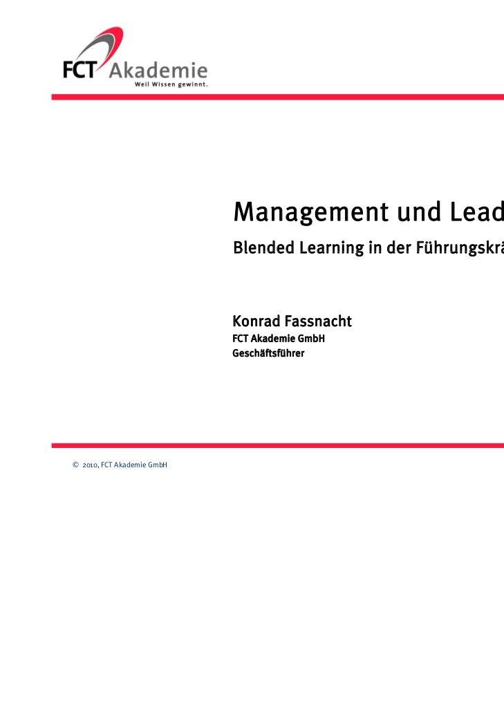 Management und Leadership                            Blended Learning in der Führungskräfteentwicklung                    ...