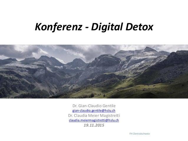 Dr. Gian-Claudio Gentile gian-claudio.gentile@hslu.ch Dr. Claudia Meier Magistretti claudia.meiermagistretti@hslu.ch 19.11...
