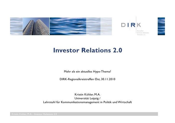 Investor Relations 2.0 / DIRK Regionalkreistreffen Ost, 30.11.10