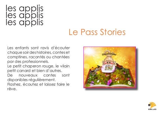 les applis les applis les applis  Le Pass Stories  Les enfants sont ravis d'écouter chaque soir des histoires, contes et c...