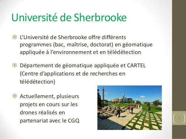 Projets de recherche à l'Université de Sherbrooke impliquant l'utilisation de la géomatique et des drones Slide 3