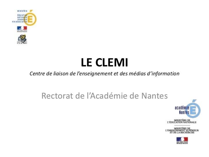 LE CLEMICentre de liaison de l'enseignement et des médias d'information    Rectorat de l'Académie de Nantes