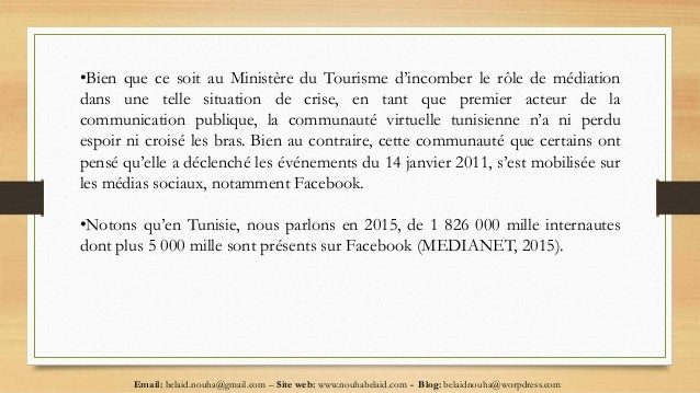Email: belaid.nouha@gmail.com – Site web: www.nouhabelaid.com - Blog: belaidnouha@worpdress.com •Bien que ce soit au Minis...