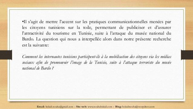 Email: belaid.nouha@gmail.com – Site web: www.nouhabelaid.com - Blog: belaidnouha@worpdress.com •Il s'agit de mettre l'acc...