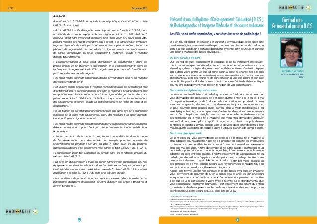 N° 12  Décembre 2012  Article 33  Après l'article L. 6122-14-1 du code de la santé publique, il est rétabli un article  L....