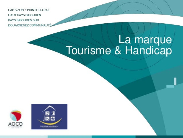 La marque Tourisme & Handicap