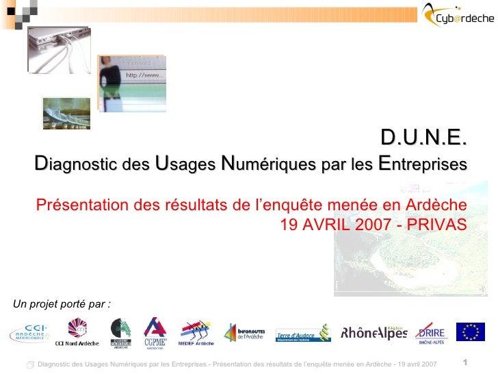    Diagnostic des Usages Numériques par les Entreprises - Présentation des résultats de l'enquête menée en Ardèche - 19 a...