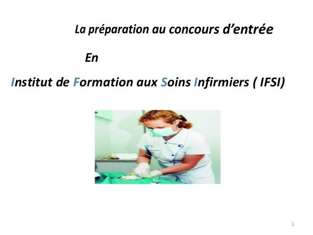 EnInstitut de Formation aux Soins Infirmiers ( IFSI)1