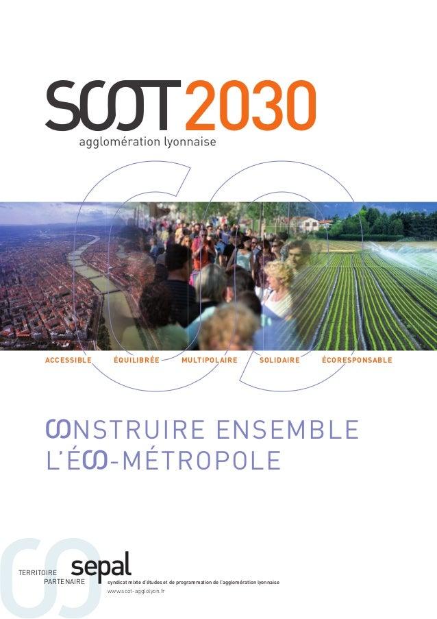 2030  aCCeSSiBLe éQuiLiBrée muLtipoLaire SoLidaire éCoreSponSaBLe  NSTRUIRE ENSEmbLE  L'É -mÉTROPOLE  TERRITOIRE  PARTENAI...