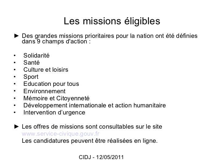 Les missions éligibles <ul><li>► Des grandes missions prioritaires pour la nation ont été définies dans 9 champs d'action ...