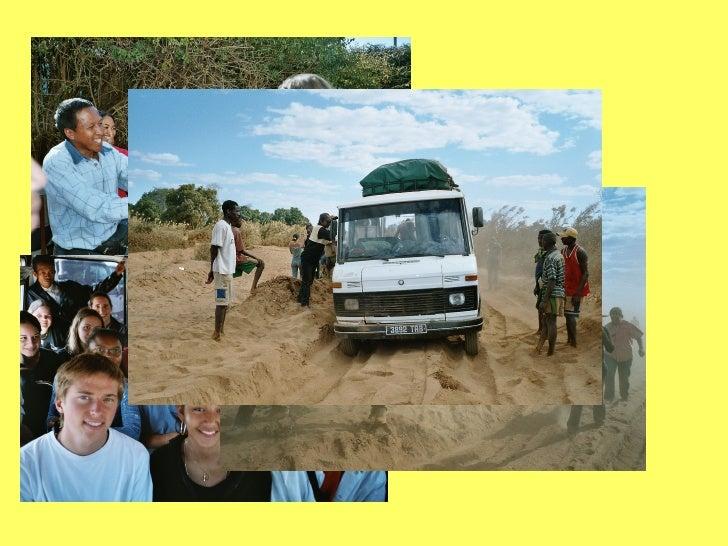 Quel temps fait-il en août à         Madagascar ?   Très froid,le soir et la nuit!..