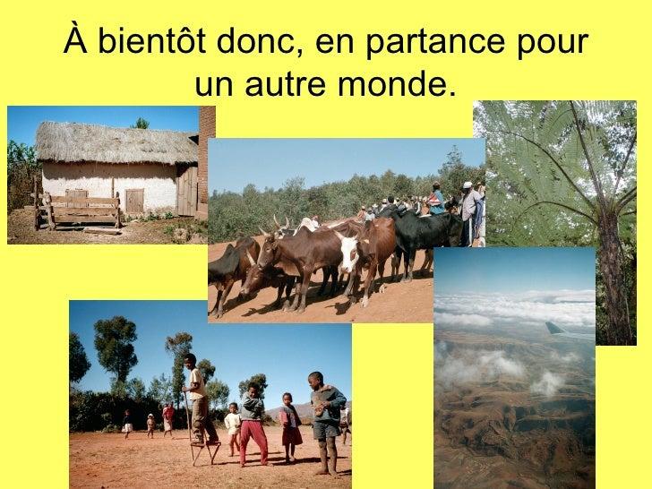 Présentation du séjour à madagascar 2012