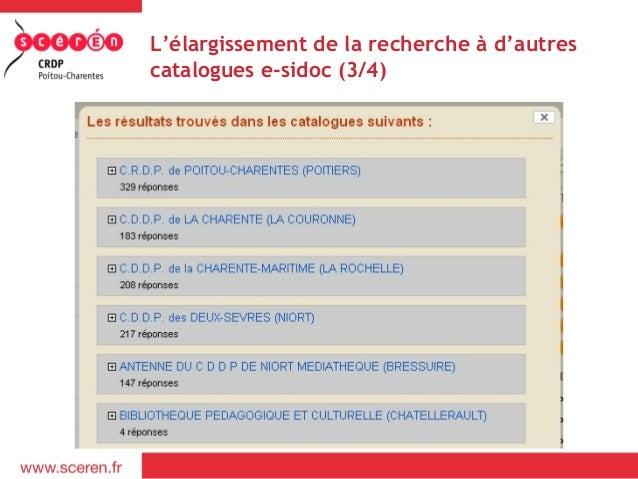 L'élargissement de la recherche à d'autrescatalogues e-sidoc (3/4)