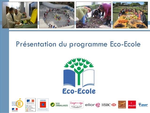 Présentation du programme Eco-Ecole