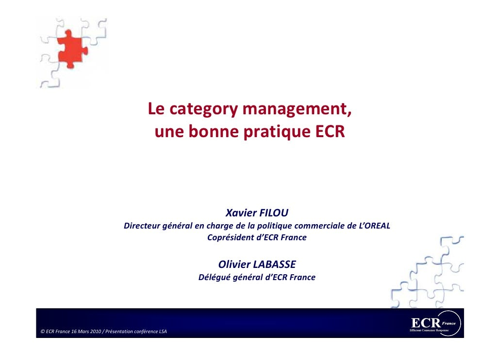 Le category management,                                                une bonne pratique ECR                             ...