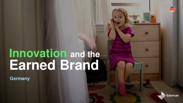 Innovation and the Earned Brand Germany