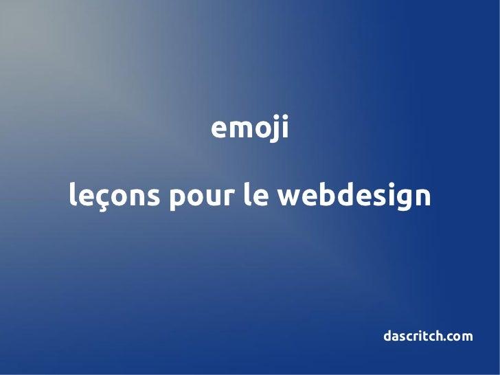 emojileçons pour le webdesign                    dascritch.com