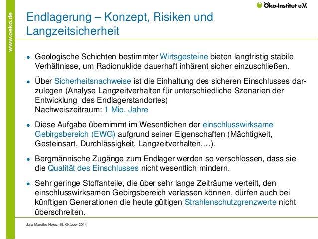 www.oeko.de  Endlagerung – Konzept, Risiken und Langzeitsicherheit  ●  Geologische Schichten bestimmter Wirtsgesteine biet...