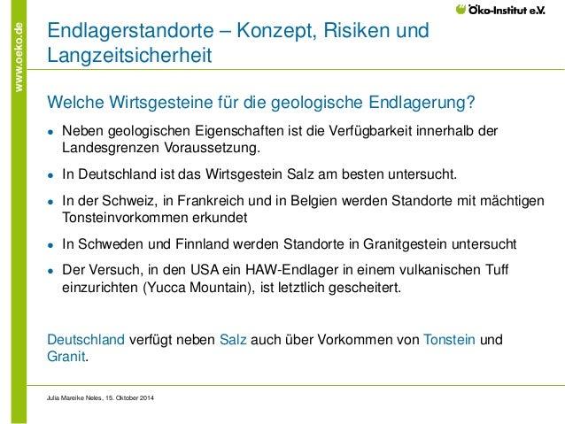 www.oeko.de  Endlagerstandorte – Konzept, Risiken und Langzeitsicherheit  Welche Wirtsgesteine für die geologische Endlage...
