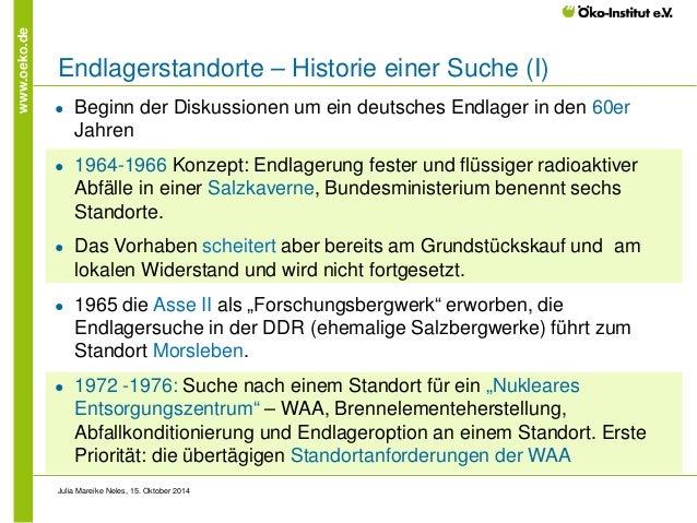 www.oeko.de  Endlagerstandorte – Historie einer Suche (I)  ●  Beginn der Diskussionen um ein deutsches Endlager in den 60e...