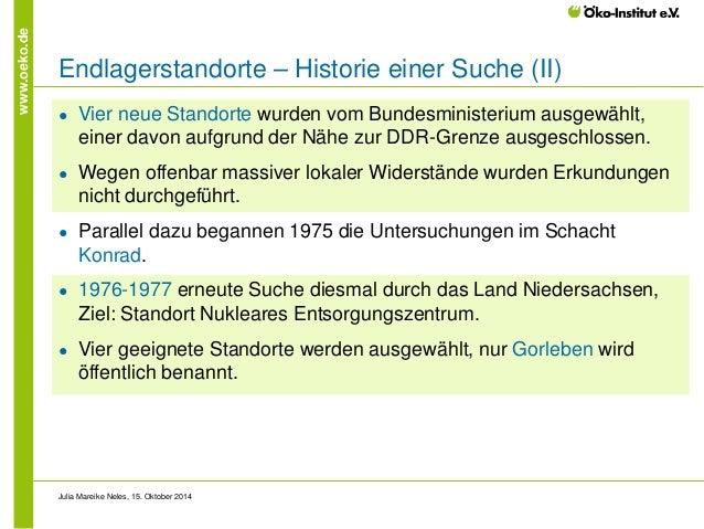 www.oeko.de  Endlagerstandorte – Historie einer Suche (II)  ●  Vier neue Standorte wurden vom Bundesministerium ausgewählt...