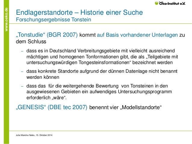 """www.oeko.de  Endlagerstandorte – Historie einer Suche Forschungsergebnisse Tonstein  """"Tonstudie"""" (BGR 2007) kommt auf Basi..."""