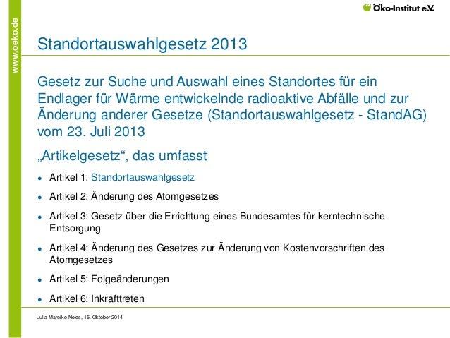 www.oeko.de  Standortauswahlgesetz 2013  Gesetz zur Suche und Auswahl eines Standortes für ein Endlager für Wärme entwicke...