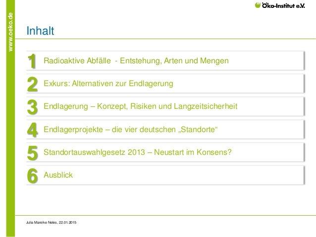 Wohin mit dem Atommüll? - Deutschland auf der Suche nach dem besten Endlagerstandort Slide 3