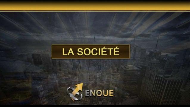Presentation Enoue en Français Slide 2