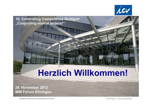 "10. Controlling Competence Stuttgart""Controlling einmal anders!""                                        Herzlich Willkomme..."