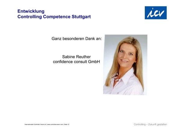 EntwicklungControlling Competence Stuttgart                                               Ganz besonderen Dank an:        ...