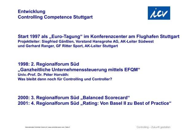 """EntwicklungControlling Competence StuttgartStart 1997 als """"Euro-Tagung"""" im Konferenzcenter am Flughafen StuttgartProjektle..."""