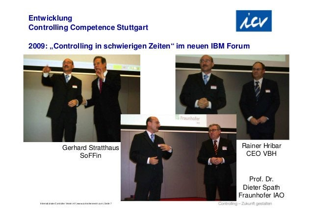 """EntwicklungControlling Competence Stuttgart2009: """"Controlling in schwierigen Zeiten"""" im neuen IBM Forum                   ..."""