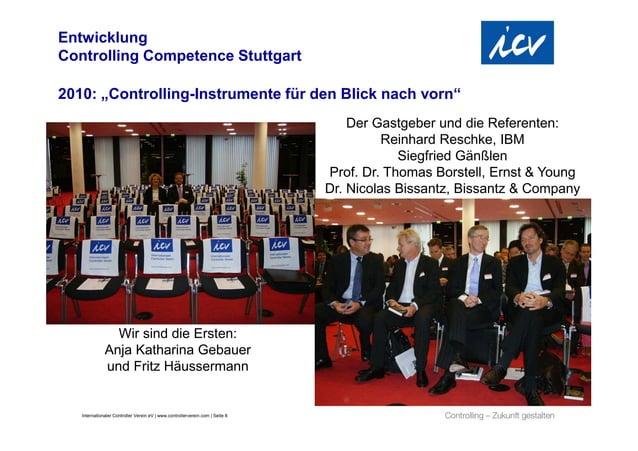 """EntwicklungControlling Competence Stuttgart2010: """"Controlling-Instrumente für den Blick nach vorn""""                        ..."""