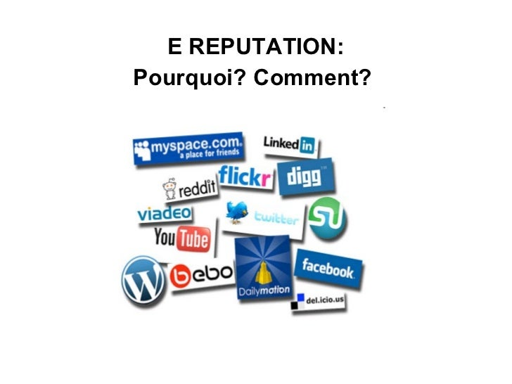 E REPUTATION: Pourquoi? Comment?