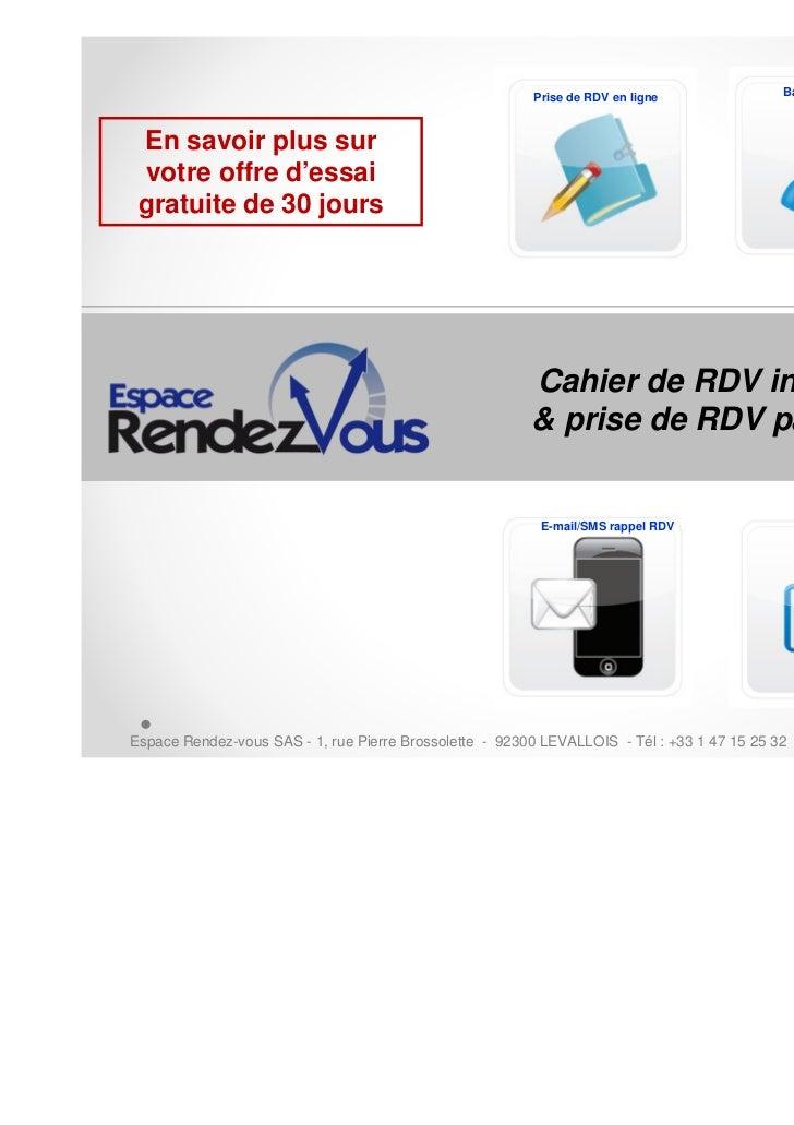 Base clients                                                        Prise de RDV en ligne En savoir plus sur votre offre d...