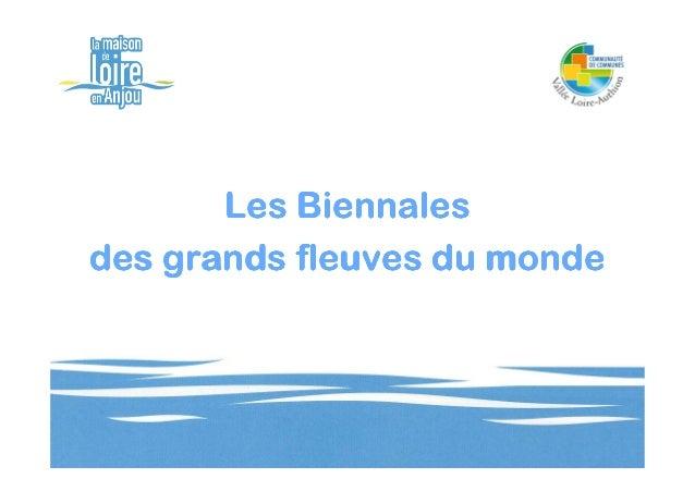 Les Biennalesdes grands fleuves du monde