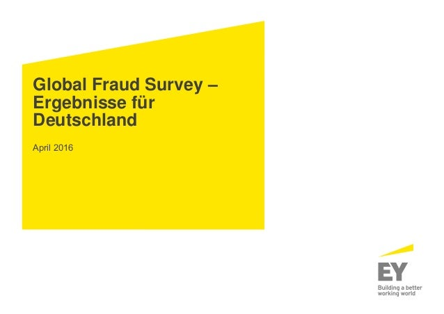 Global Fraud Survey – Ergebnisse für Deutschland April 2016