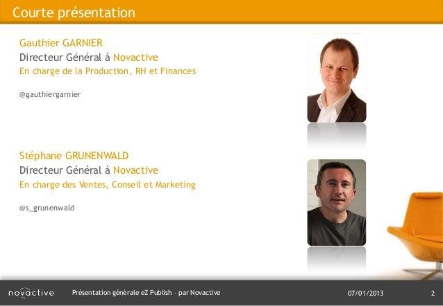 Présentation générale eZ Publish Slide 2