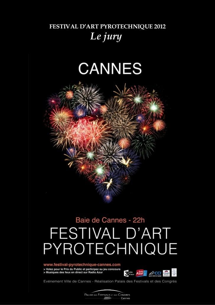 FESTIVAL D'ART PYROTECHNIQUE 2012           Le jury-                                    1
