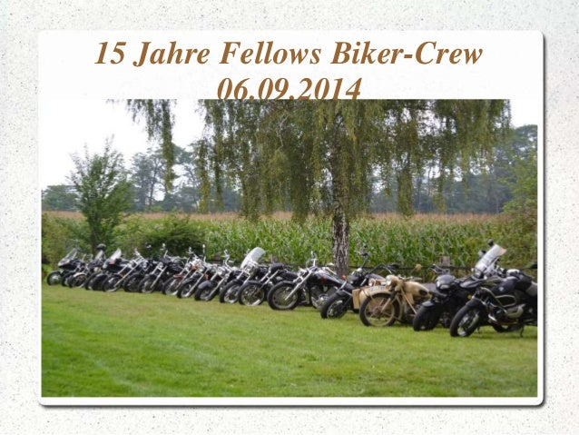 15 Jahre Fellows Biker-Crew  06.09.2014